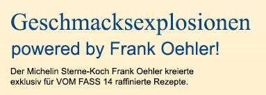 Geschmacksexplosionen powered by Frank Oehler